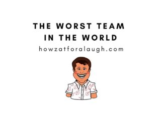 The Worst Team In The World